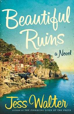 Book Review: Beautiful Ruins by Jess Walter
