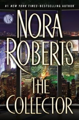 Waiting on Wednesday: The Collector by Nora Roberts