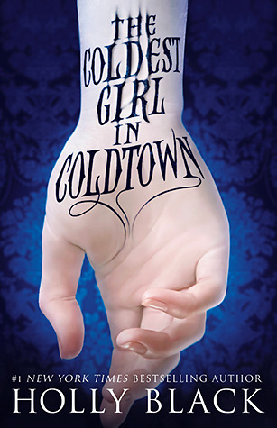 Book Review: The Coldest Girl in Coldtown by Holly Black