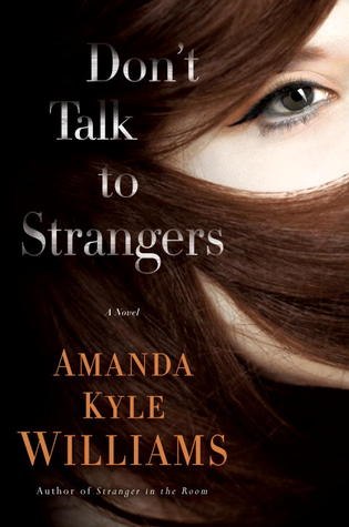 New Release: Don't Talk to Strangers by Amanda Kyle Williams
