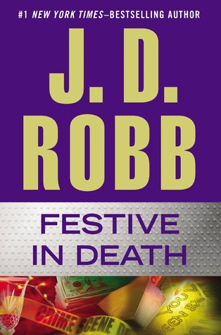 New Release: Festive in Death by J.D. Robb