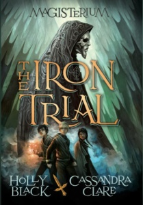 The Iron Trial_Holly Black_Cassandra Clare