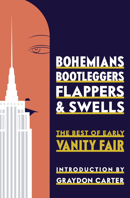New Release: Bohemians, Bootleggers, Flappers, and Swells: The Best of Early Vanity Fair
