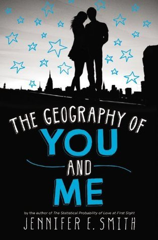 Book Review: The Geography of You and Me by Jennifer E. Smith