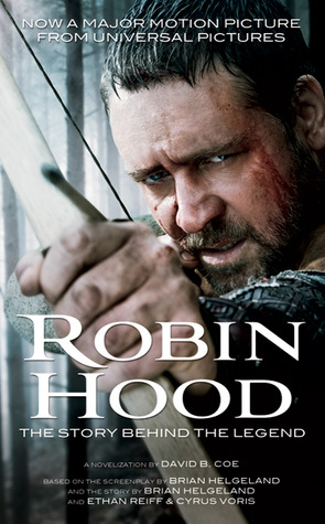 Audio Book Review: Robin Hood: The Story Behind the Legend by David B. Coe, Read by Robin Sachs