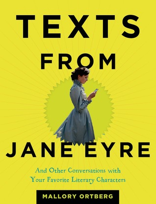 New Release: Texts from Jane Eyre by Mallory Ortberg