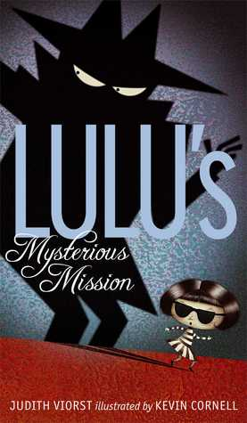 Book Review: Lulu's Mysterious Mission by Judith Viorst (and a new release!)