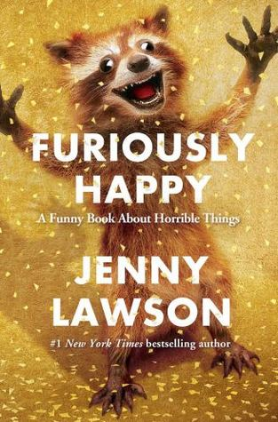 Book Review: Furiously Happy by JennyLawson