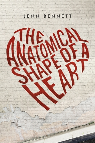 Book Review: The Anatomical Shape of a Heart by Jenn Bennett