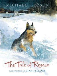 Tale of Rescue.Michael Rosen