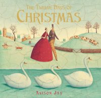 Twelve Days of Christmas.Alison Jay