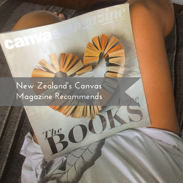 New Zealand's Canvas Magazine Recommends