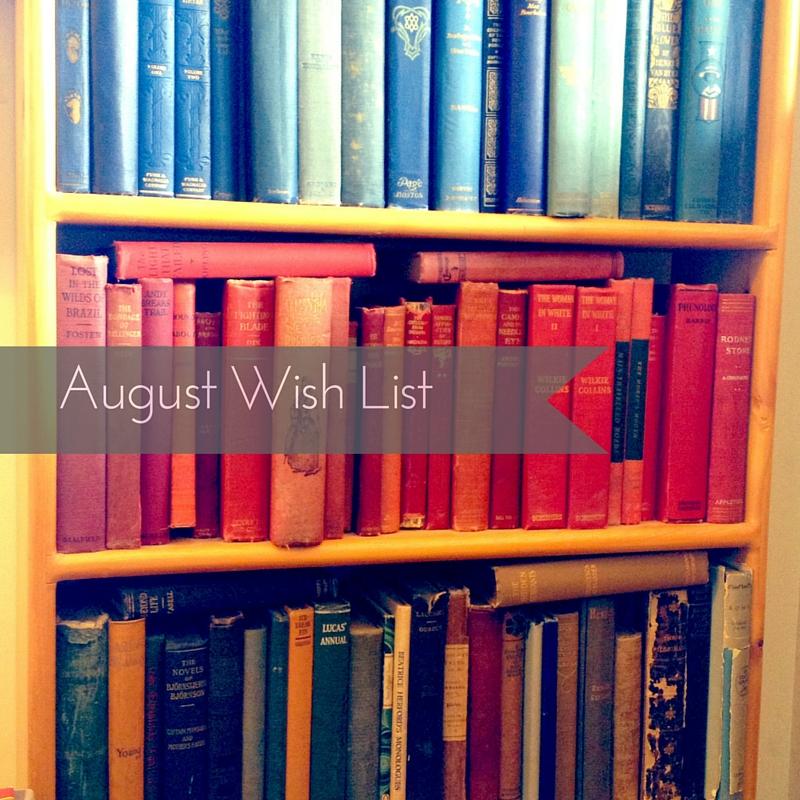 August Wish List