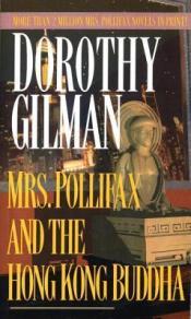Mrs. Pollifax and the Hong Kong Buddha.Dorothy Gilman