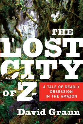 david-grann-lost-city-of-z