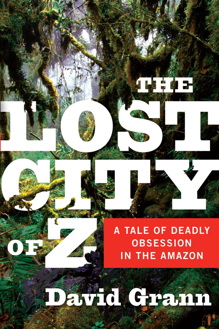 The Lost City of Z: Book Review + MovieTrailer