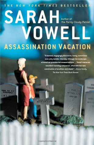 sarah-vowell-assassination-vacation