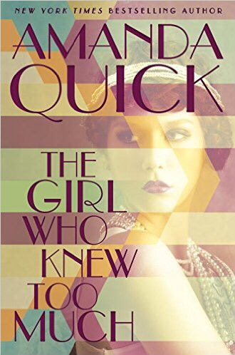 Book Review: The Girl Who Knew Too Much by AmandaQuick