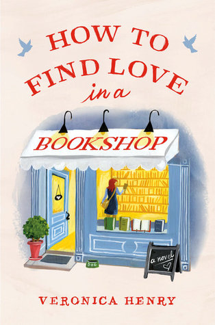 Book Review: How to Find Love in a Bookshop by VeronicaHenry