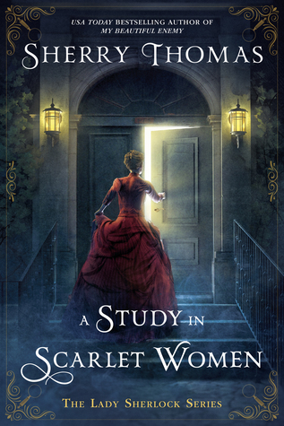 Book Review: A Study in Scarlet Women by SherryThomas