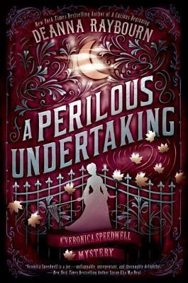 Book Review: A Perilous Undertaking (Veronica Speedwell #2) by Deanna Raybourn