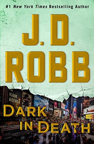 Book Review: Dark in Death (In Death #46) by JD Robb