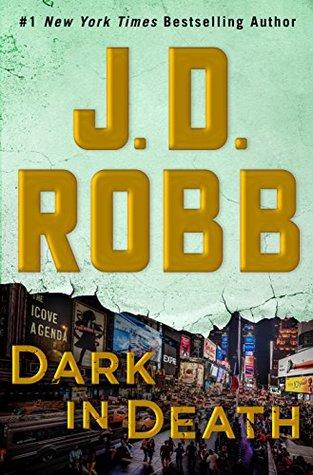 Book Review: Dark in Death (In Death #46) by JDRobb