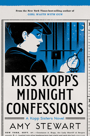 Book Review: Miss Kopp's Midnight Confessions (Kopp Sisters #3)
