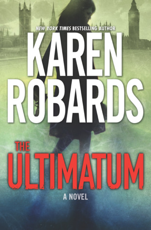 Book Review: The Ultimatum (The Guardian #1) by Karen Robards