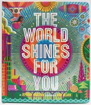 Book Review: The World Shines For You by Jeffrey Burton, illustrated by DonClark