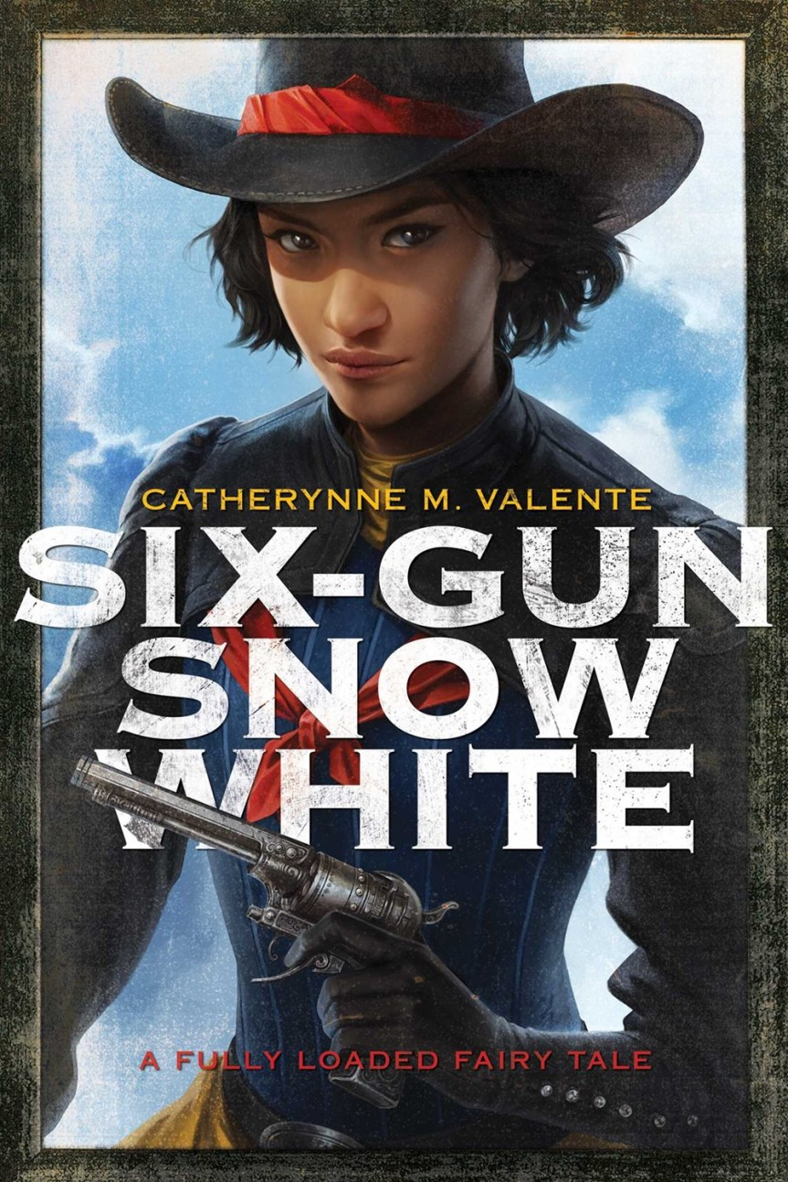 Book Review: Six-Gun Snow White by Catherynne M. Valente
