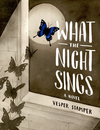 Book Review: What the Night Sings by Vesper Stamper