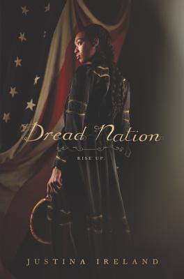 Book Review: Dread Nation by Justina Ireland