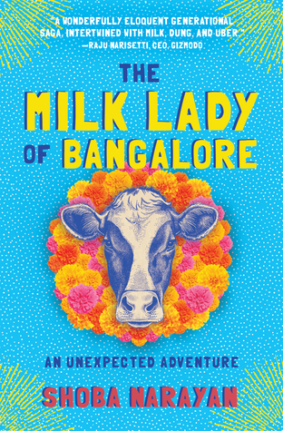 Book Review: The Milk Lady of Bangalore by Shoba Narayan