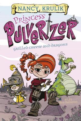 Book Review: Princess Pulverizer: Grilled Cheese & Dragons by Nancy Krulik