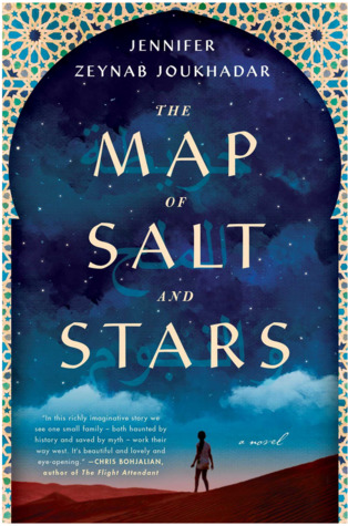 Book Review: The Map of Salt and Stars by Jennifer Zeynab Joukhadar