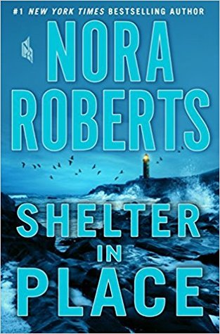 Book Review: Shelter in Place by NoraRoberts