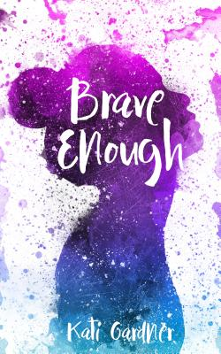 Book Review: Brave Enough by KatiGardner
